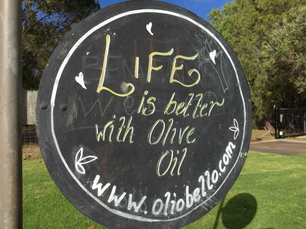 """Life is Better with Olive Oil"" - Olio Bello Glamping Sign"